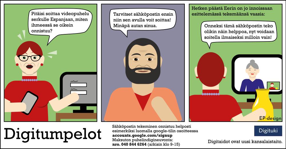 Kuvassa on Digitumpelot sarjakuva, jossa opastetaan sähköpostin ja videopuhelun käytössä.